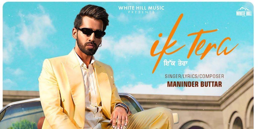 Maninder Buttar - Ik Tera Mp3 Song Download Mix Singh  2019  