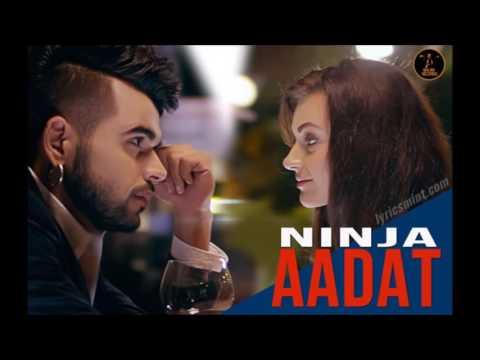 aadat song, aadat ninja mp3, ninja aadat mp3