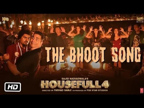 Housefull 4, Bhoot raja bhaar aaja