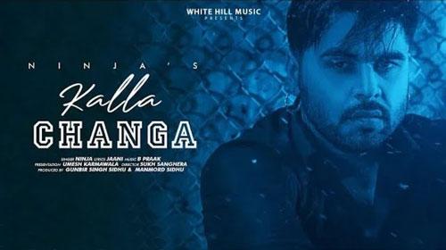 kalla changa new punjabi song, Punjabi Song 2019