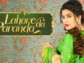 Lahore Da Paranda Mp3, Kaur B New Song Mp3