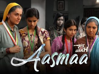 Aasmaa Song, Aasma Song Lyrics, Aasma Song Lyrics In Hindi, New Hindi Song 2020, Aasmaa Song - Saand Ki Aankh,