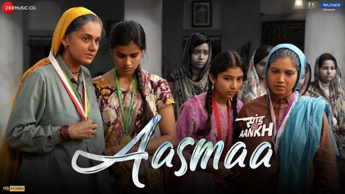 Aasmaa Song, Aasma Song Lyrics, Aasma Song Lyrics In Hindi, New Hindi Song 2020, Aasmaa Song - Saand Ki Aankh,