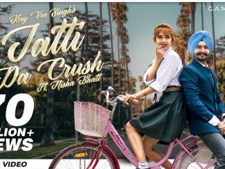 Jatti Da crush song download, Jatti Da Crush Song Lyrics, Jatti Da Crush - Love Song, Jatti Da Crush - New Punjabi Song,