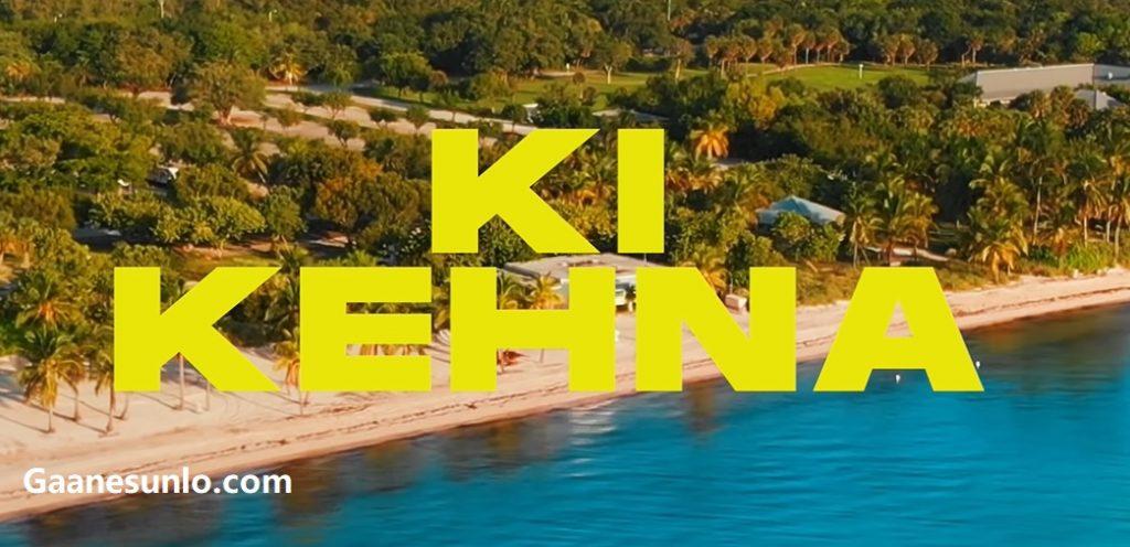 Ki Kehna Song, Ki Kehna Qaran, Ki kehna New Punjabi Song, Qaran new Song, Qaran Song - Ki Kehna Lyrics, Ki Kehna Mp3,