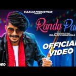 Gulzar Channiwala New Song, randa Party Mp3 Download, Randa Party - New Haryanvi Song 2020, Randa Party lyrics - Gulzar Channiwala, Gulzar Channiwala Songs,