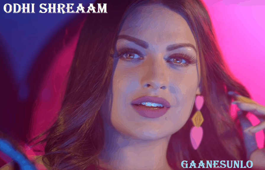 Ohdi Shreaam Mp3 Song, Himanshi Khurrana New Song, Ohdi Shream Lyrics, Himanshi Khurana Songs, New Punjabi Songs 2020