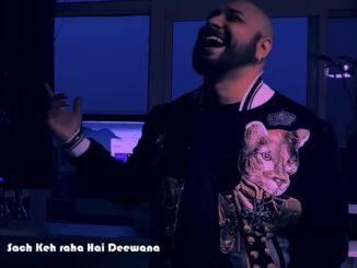 B Praak Songs, B Praak New Song, Sach Keh Raha Hai Deewana Lyrics, New Hindi Song 2020, Sad Song 2020,