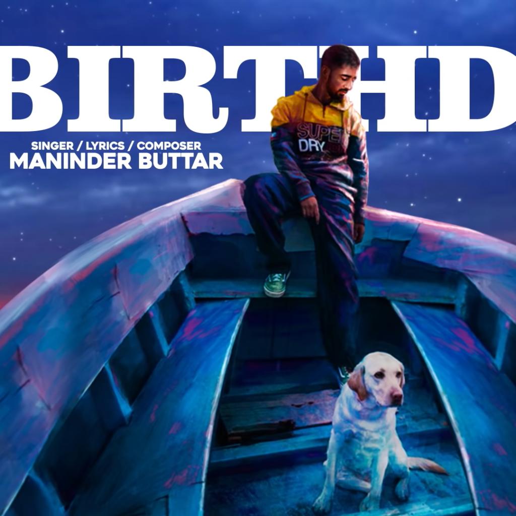 Birthday Song, Birthday Song Download, Maninder Buttar Songs,