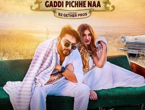 Gadi Picha Naa Song, Gaddi Picche Na Mp3, Khan Bhaini New Song,