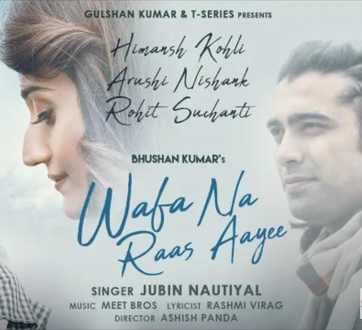Wafa Na Raas Aayee Jubin Nautiyal Mp3 Song, Wafa na Raas aayee song Download