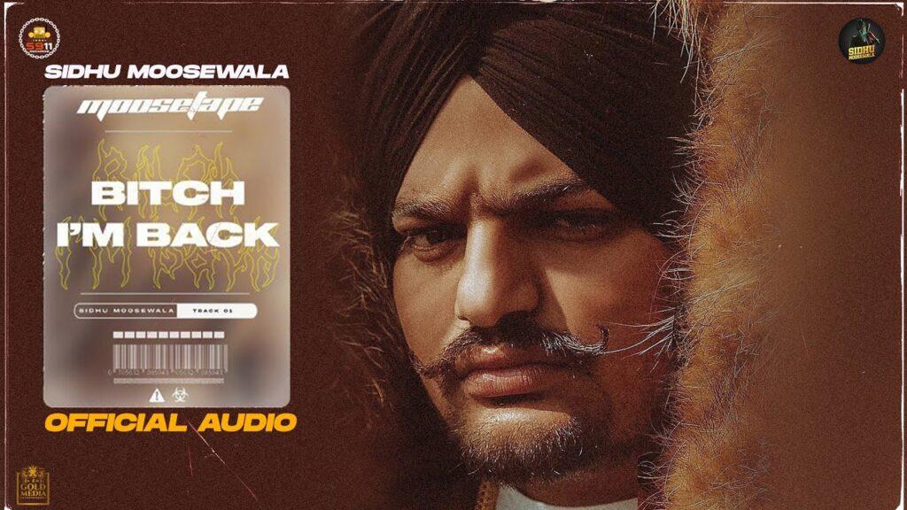 Bitch I'm Back Sidhu Moose Wala Mp3 Download