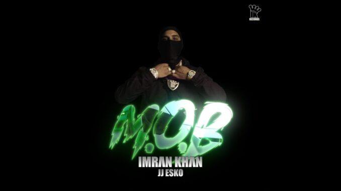Imran Khan New Song, M.O.B Song Lyrics, Imraan Khan Mp3 Song,