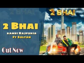 2 Bhai Song, Kambi New Song, Avvy Sra Songs, New Punjabi Songs 2021,