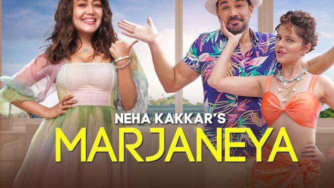 Neha Kakkar New Song, Marjaneya Song, Pagalworld,