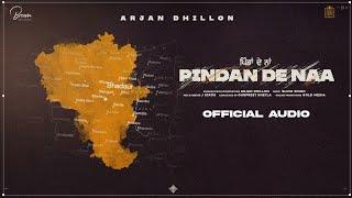 Pindan De Naa Song, Pindan De Naa Song Lyrics, Arjan Dhillon, Arjan Dhillon New Song,