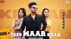 Tees Maar Khan, Tees Maar Khan Song, Kptaan Songs, Kptaan Mp3 Download,