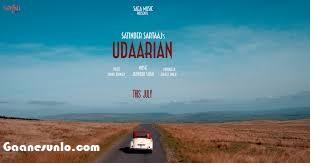 Udaariyan Song download, Udaariyan Mp3 Download, Satinder Sartaj Song, New Song Of Satinder Sartaj, Punjabi Love Song,
