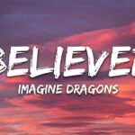 BelieverLyrics, Imagine dragons, believer song,