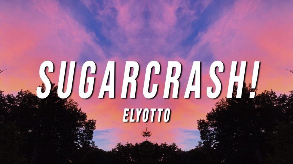 sugar crash, sugar crash new song, english song, Sygar Crash Lyrics,